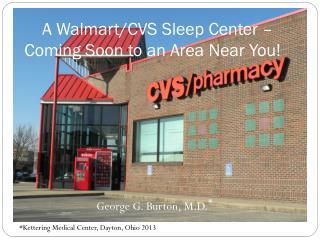 A  Walmart /CVS Sleep Center – Coming Soon to an Area Near You!