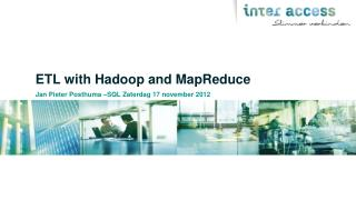 ETL  with Hadoop and MapReduce