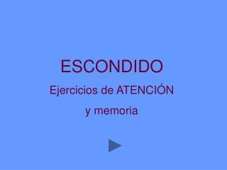 escondido ejercicios de atenci n  y memoria