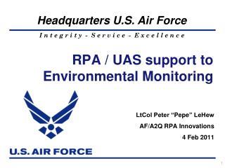 RPA / UAS support to Environmental Monitoring