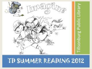 TD SUMMER READING 2012