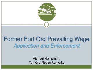 Former Fort Ord Prevailing Wage  Application and Enforcement