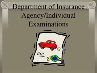 Department of Insurance Agency/Individual Examinations