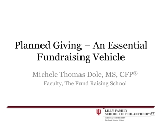 Planned Giving – An Essential Fundraising Vehicle