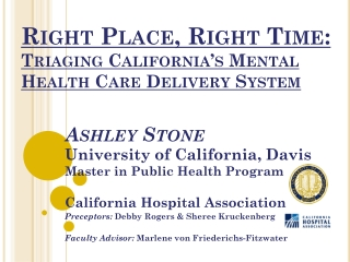 Right Place, Right Time: Triaging California's Mental Health Care Delivery System
