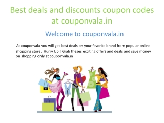Best deals and discount coupon codes at couponvala.in