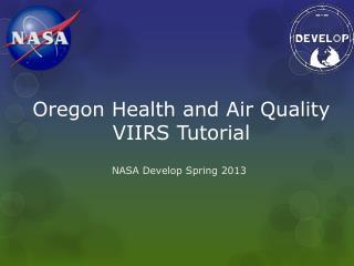 Oregon Health and Air Quality VIIRS Tutorial