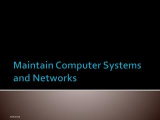 Maintain Computer Systems and Networks