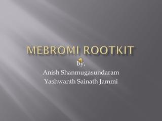 Mebromi Rootkit