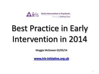 Best Practice in Early Intervention in 2014