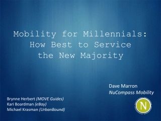 Mobility for Millennials: How Best to Service  the New Majority