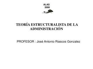 teor a estructuralista de la administraci n