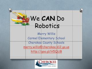 We  CAN  Do Robotics