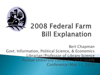 2008 Federal Farm Bill Explanation
