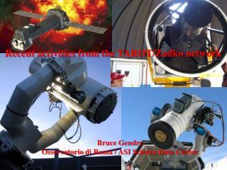 Bruce Gendre Osservatorio  di Roma / ASI Science Data Center