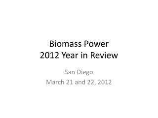 Biomass Power 2012 Year in Review
