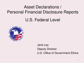 Asset Declarations /  Personal Financial Disclosure Reports U.S. Federal Level