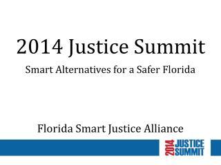 2014 Justice Summit