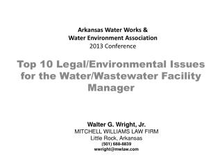Arkansas Water Works &  Water Environment Association 2013  Conference