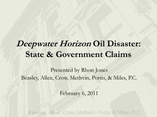 Deepwater Horizon  Oil  Disaster: State & Government Claims