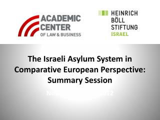 The Israeli Asylum System in Comparative European Perspective:  Summary Session
