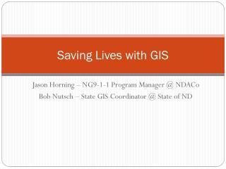 Saving Lives with GIS