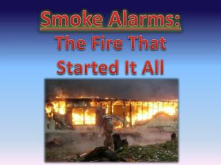 Smoke Alarms: