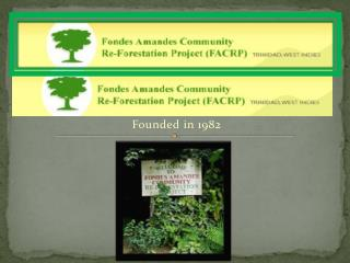 Environmental NGO Promoting Sustainable Community Forestry Initiatives Founded in 1982