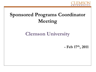 Sponsored Programs Coordinator Meeting Clemson University