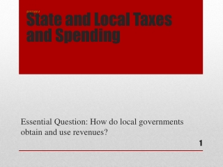 Essential Question:  How do local governments obtain and use revenues?