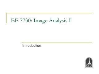 ee 7730: image analysis i