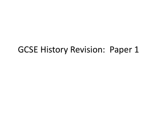 GCSE History Revision:  Paper 1