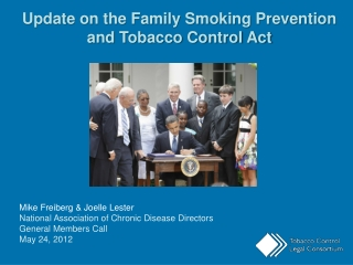 Update on the Family Smoking Prevention and Tobacco Control Act