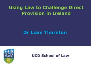 Using Law to Challenge Direct Provision in Ireland