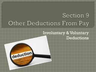 Section 9  Other  Deductions  F rom  Pay
