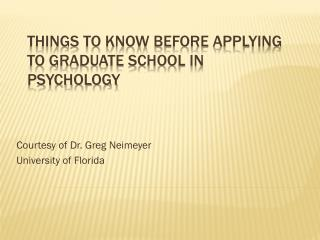 Things to Know Before Applying to Graduate School in Psychology