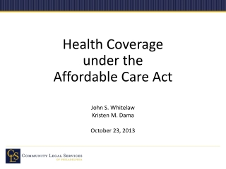 Health Coverage under the Affordable Care Act
