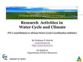 """No Water No Future"" (Willem-Alexander, Prince of Orange)"