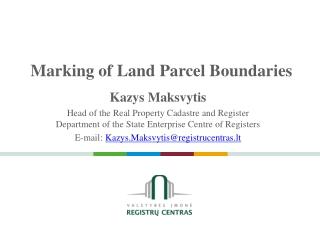 Marking of Land Parcel Boundaries