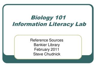 Biology 101  Information Literacy Lab