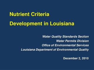 Water Quality Standards Section Water Permits Division Office of Environmental Services Louisiana Department of Environ