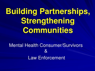 Building Partnerships, Strengthening Communities
