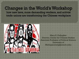 Changes in the World's Workshop how new laws, more demanding workers, and activist trade unions are transforming the Ch