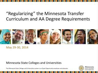 """Regularizing"" the Minnesota Transfer Curriculum and AA Degree Requirements"