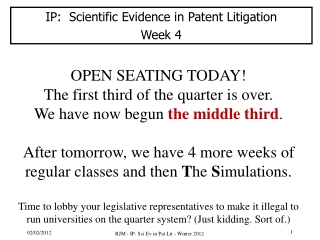 IP:  Scientific  Evidence  in  Patent  Litigation Week 4