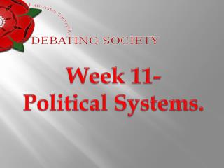 Week 11- Political Systems.
