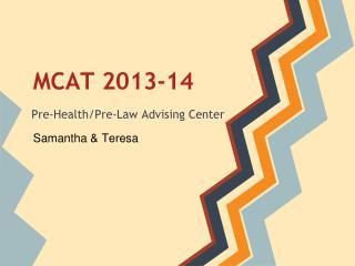 MCAT 2013-14
