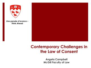 Contemporary Challenges in the Law of Consent