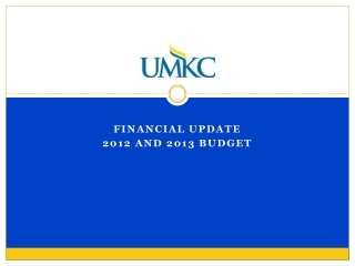 Financial Update 2012 and 2013 Budget