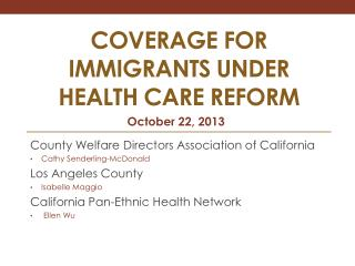COVERAGE FOR IMMIGRANTS under Health Care reform